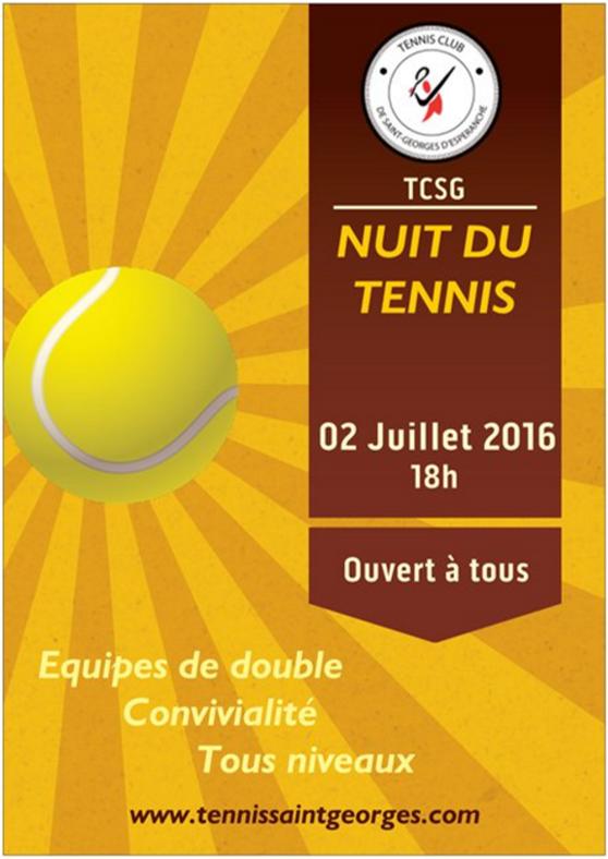 nuit du tennis 2016 tennis club de saint georges d 39 esp ranche tcsg. Black Bedroom Furniture Sets. Home Design Ideas